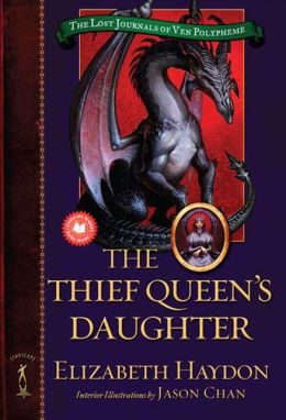 The Thief Queen's Daughter (Lost Journals of Ven Polypheme Series #2)
