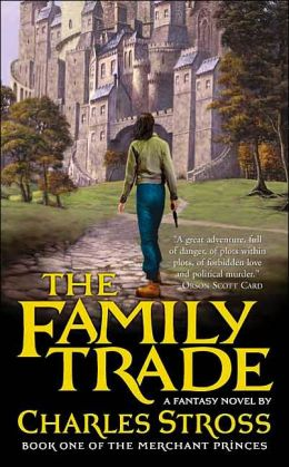 The Family Trade (Merchant Princes Series #1)
