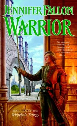 Warrior: Book Two of the Wolfblade Trilogy (Hythrun Chronicles Series #5)