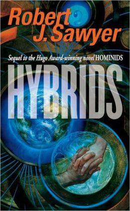 Hybrids (Neanderthal Parallax Series #3)