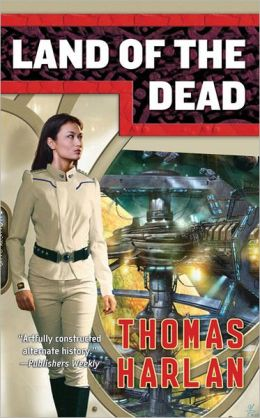 Land of the Dead (In the Time of the Sixth Sun Series #3)