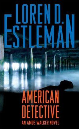 American Detective (Amos Walker Series #19)