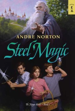 Steel Magic (Magic Books Series #1)