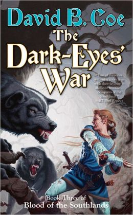 The Dark-Eyes' War (Blood of the Southlands Series #3)