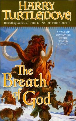 The Breath of God (Opening of the World Series #2)