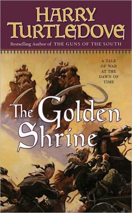 The Golden Shrine (Opening of the World Series #3)