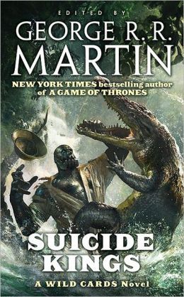 Suicide Kings (Wild Cards Series #20)