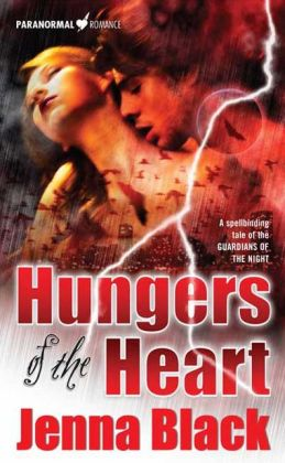 Hungers of the Heart (Guardians of the Night Series #4)