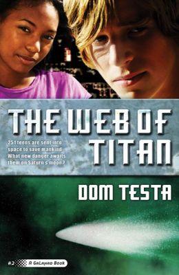 The Web of Titan (Galahad Series #2)