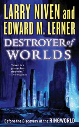 Destroyer of Worlds (Known Space Series)