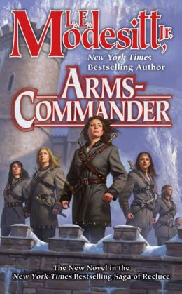 Arms-Commander (Recluce Series #16)