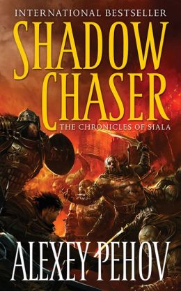 Shadow Chaser (Chronicles of Siala Series #2)