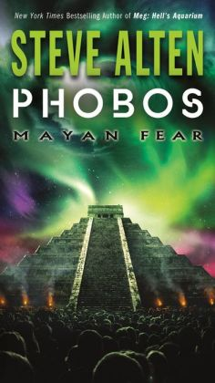 Phobos: Mayan Fear (Volume 3 of The Domain Trilogy)