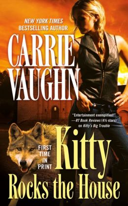 Kitty Rocks the House (Kitty Norville Series #11)