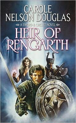 Heir of Rengarth (Sword and Circlet Series #4)