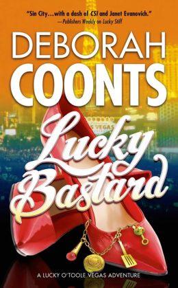 Lucky Bastard (Lucky O'Toole Series #4)