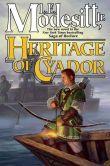 Book Cover Image. Title: Heritage of Cyador (Recluce Series #18), Author: L. E. Modesitt Jr.
