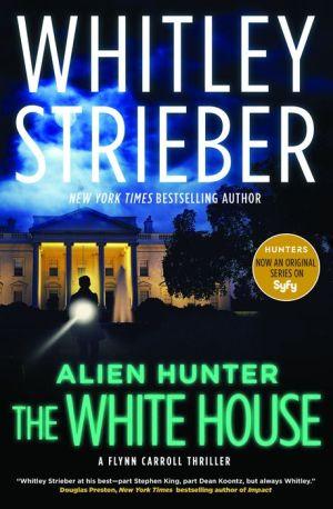 The White House (Alien Hunter #3)