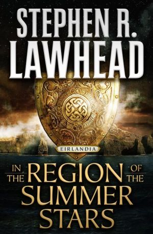 In the Region of the Summer Stars: Eirlandia, Book One