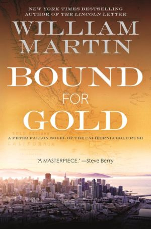 Bound for Gold: A Peter Fallon Novel