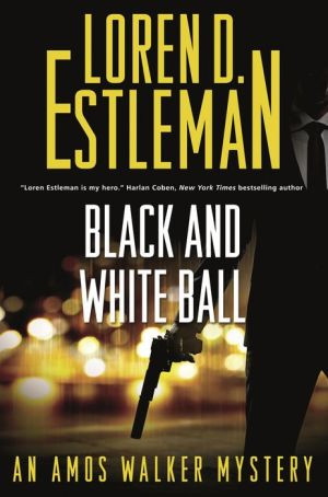 Black and White Ball: An Amos Walker Mystery