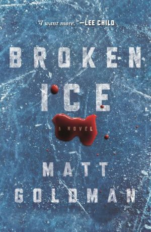 Broken Ice: A Novel