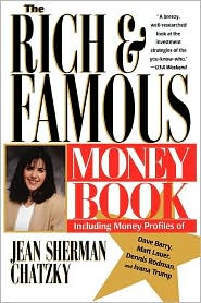 Rich and Famous Money Book: Investment Strategies of Leading Celebrities