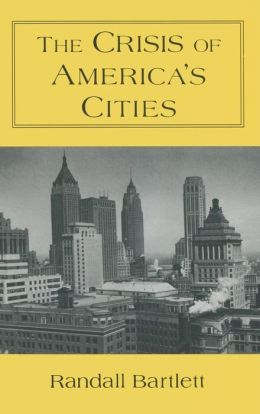 The Crisis of America's Cities