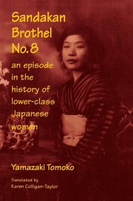 An Sandakan Brothel No. 8: An Episode in the History of Lower-class Japanese Women