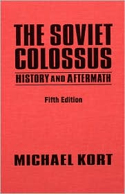 Soviet Colossus: History and Aftermath