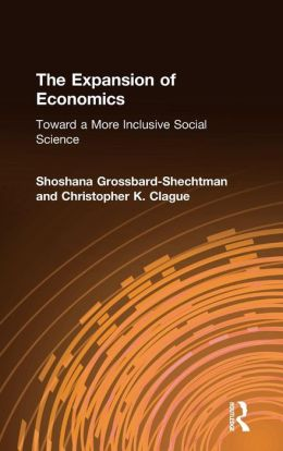 The Expansion of Economics: Toward a More Inclusive Social Science
