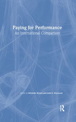 Paying for Performance: An International Comparison