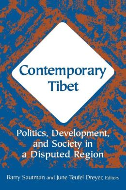 Contemporary Tibet: Politics Development and Society in a Disputed Region