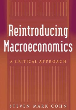 Reintroducing Macroeconomics: A Critical Approach