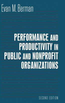 Productivity in Public and Nonprofit Organizations, Second Edition