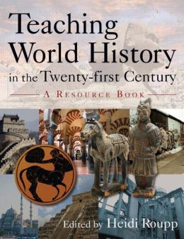 Teaching World History in the Twenty-first Century