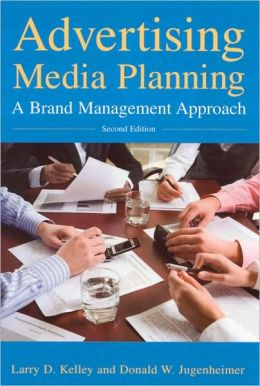 Advertising Media Planning: A Brand Management Approach