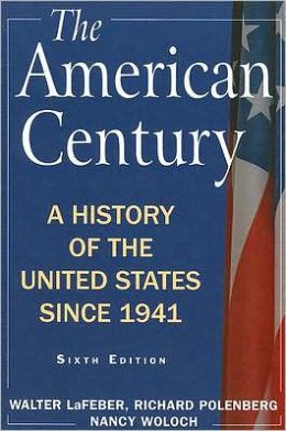 The American Century: A History of the United States since 1941