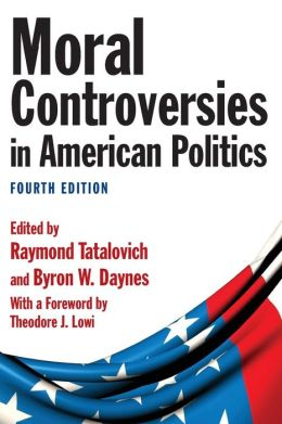Moral Controversies in American Politics
