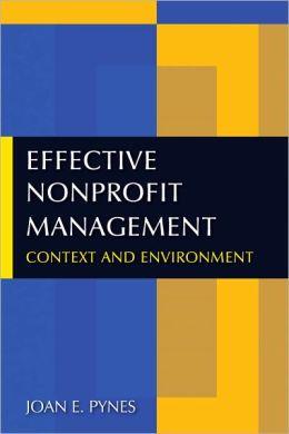 Effective Nonprofit Management: Context and Environment