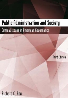 Public Administration and Society: Critical Issues in American Governance, 3rd Ed.