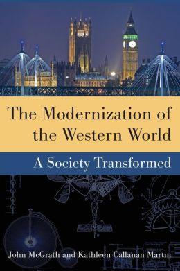 The Modernization of the Western World: A Society Transformed