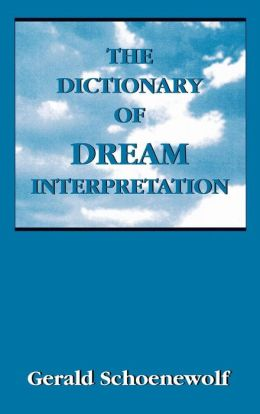 Dictionary Of Dream Interpretation