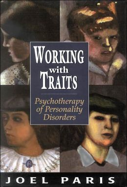 Working with Traits: Psychotherapy of Personality Disorders