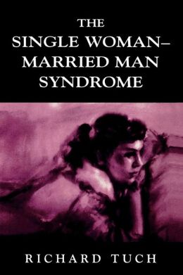 Married man single woman syndrome