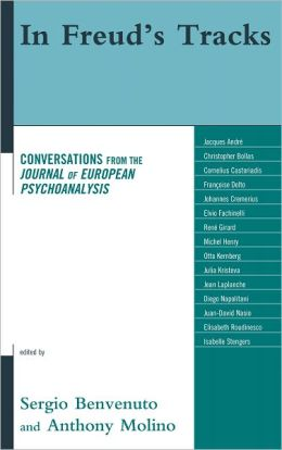 In Freud's Tracks: Conversations from the Journal of European Psychoanalysis