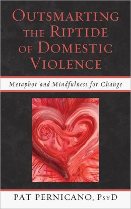 Outsmarting the Riptide of Dometic Violence: Metaphor and Mindfulness for Change