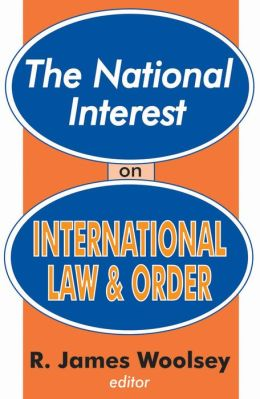 National Interest on International Law and Order