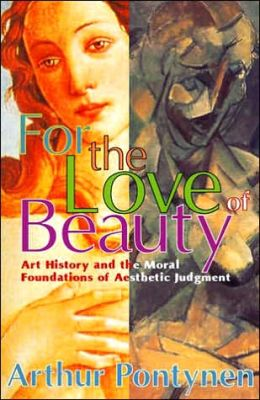For the Love of Beauty: Art History and the Moral Foundations of Aesthetic Judgement