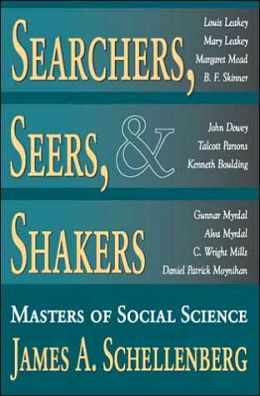 Searchers, Seers, and Shakers: Masters of Social Science